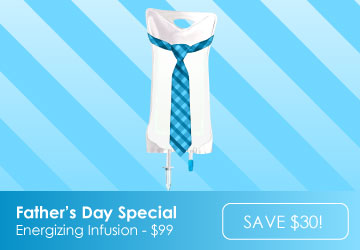 Father's Day Special - Energizing IV Infusion